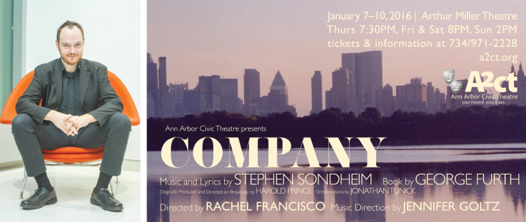 Robby Griswold will be in good company as he stars in Ann Arbor Civic Theater's production of Company