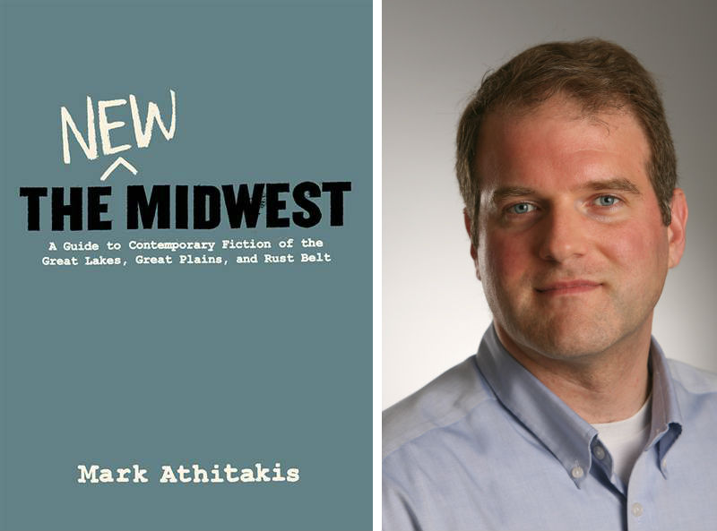 Mark Athitakis, The New Midwest