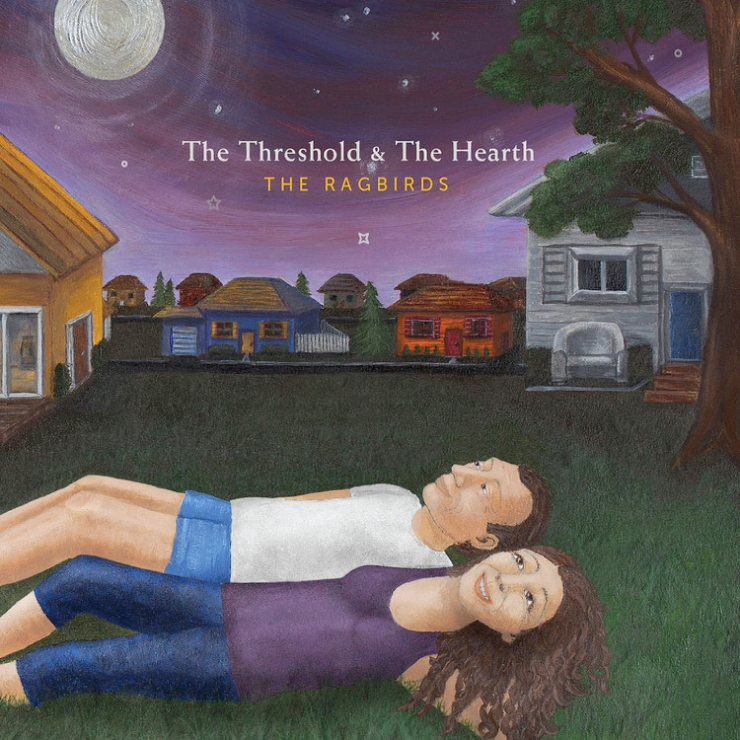 The Ragbirds Grow Up and Get Stronger With 'The Threshold and the Hearth'.