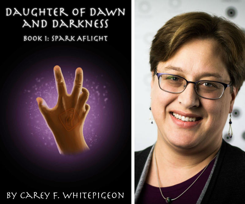 Carey F. Whitepigeon, Daughter of Dawn & Darkness: Book 1: Spark Aflight