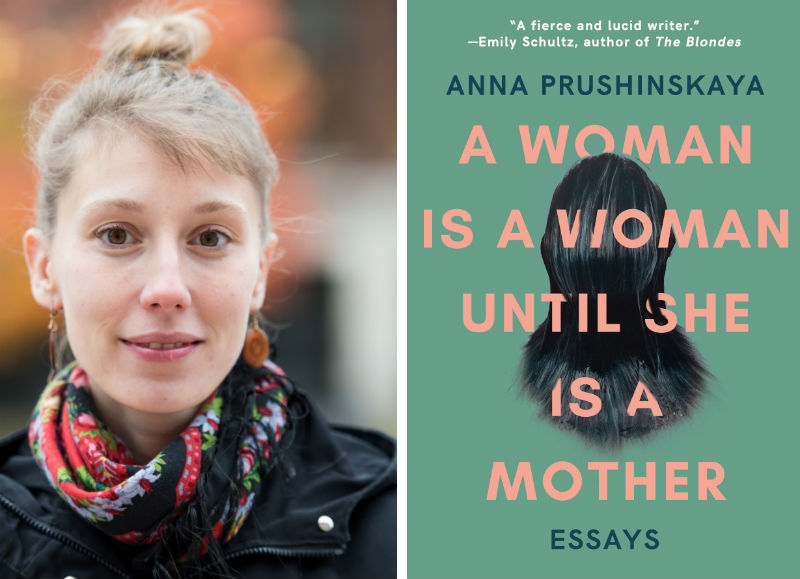 Anna Prushinskaya, A Woman Is a Woman Until She Is a Mother