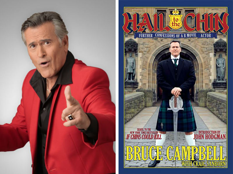 Bruce Campbell, Hail to the Chin