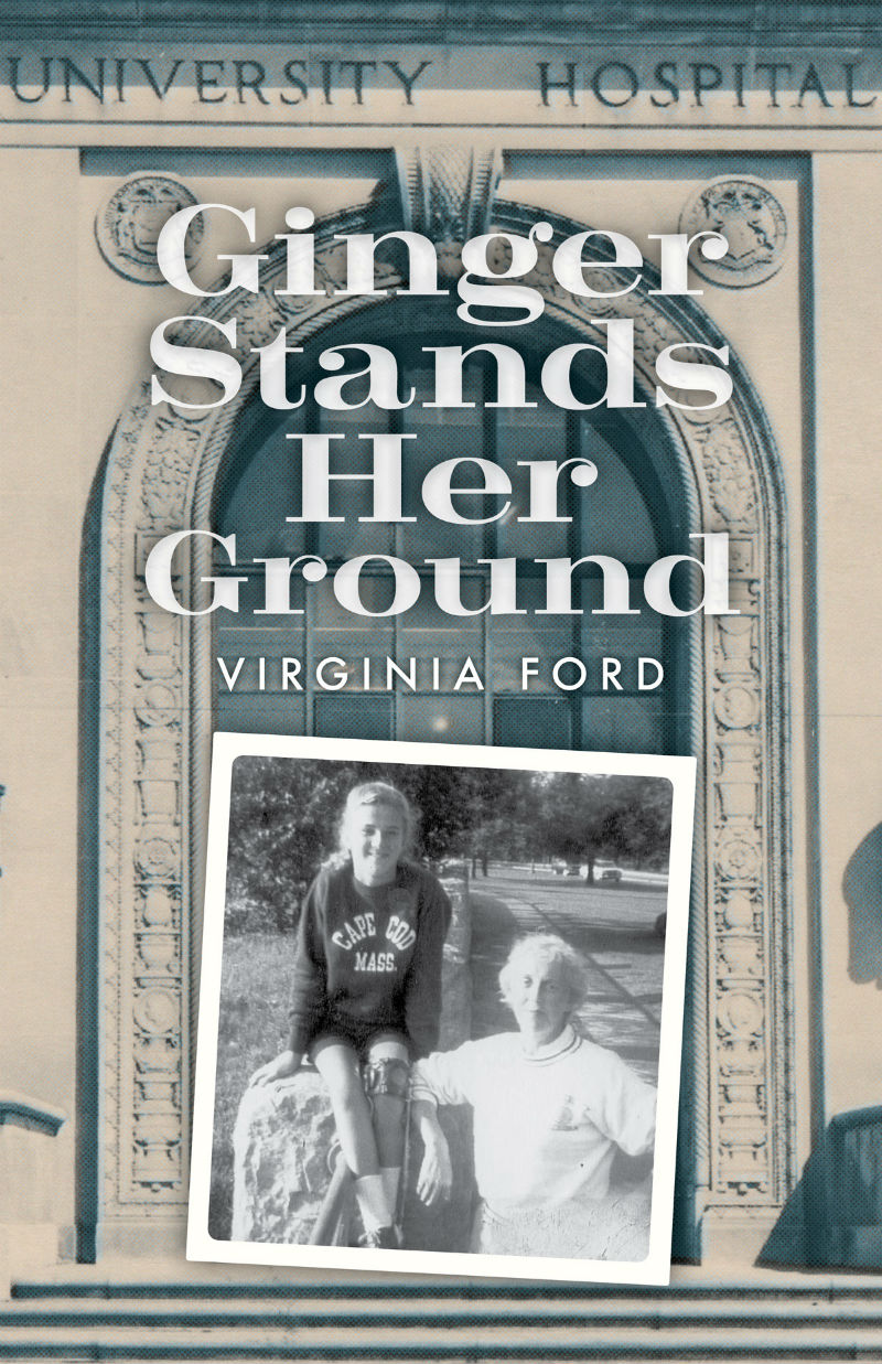Ginger Stands Her Ground by Virginia Ford