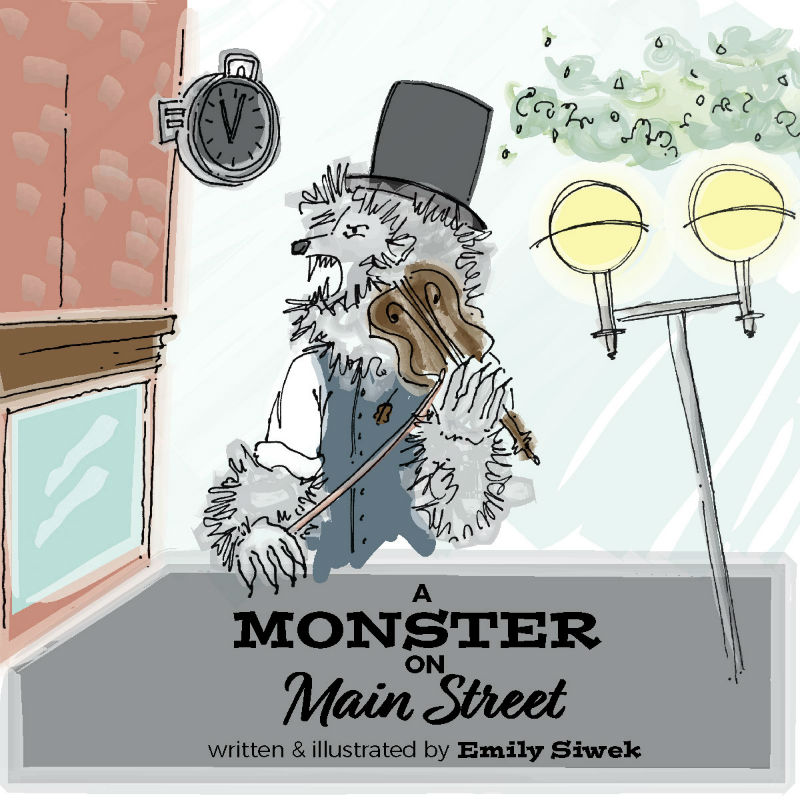 A Monster on Main Street by Emily Siwek