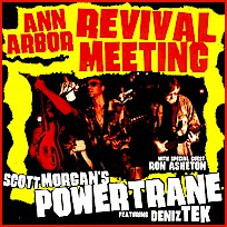 "Guitar Army: ""Ann Arbor Revival Meeting"" by Scott Morgan's Powertrane with Deniz Tek & Ron Asheton"