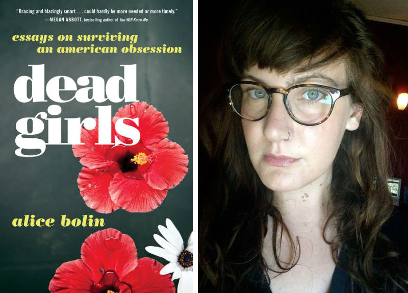Alice Bolin and her book Dead Girls