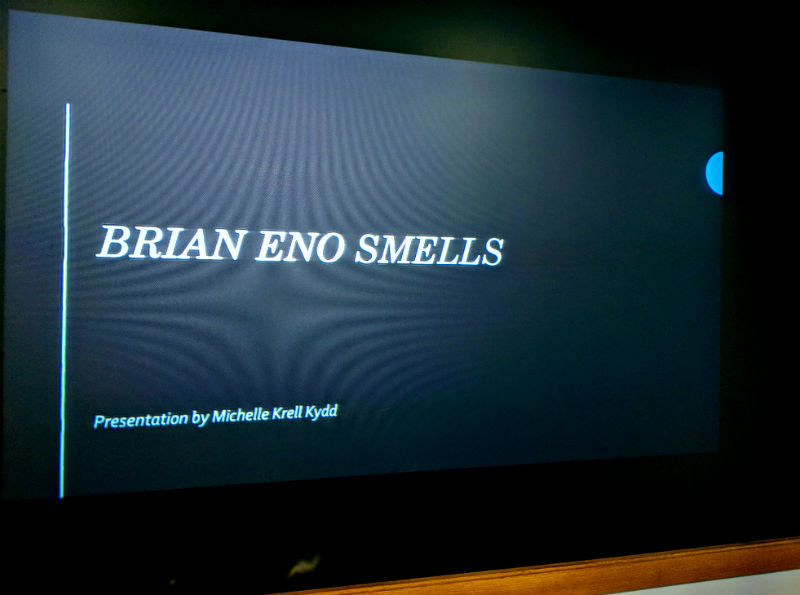 Brian Eno Smells, Smell & Tell