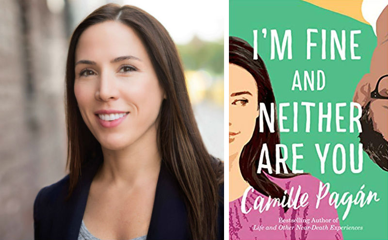 Camille Noe Pagan and her book I'm Fine and Neither Are You
