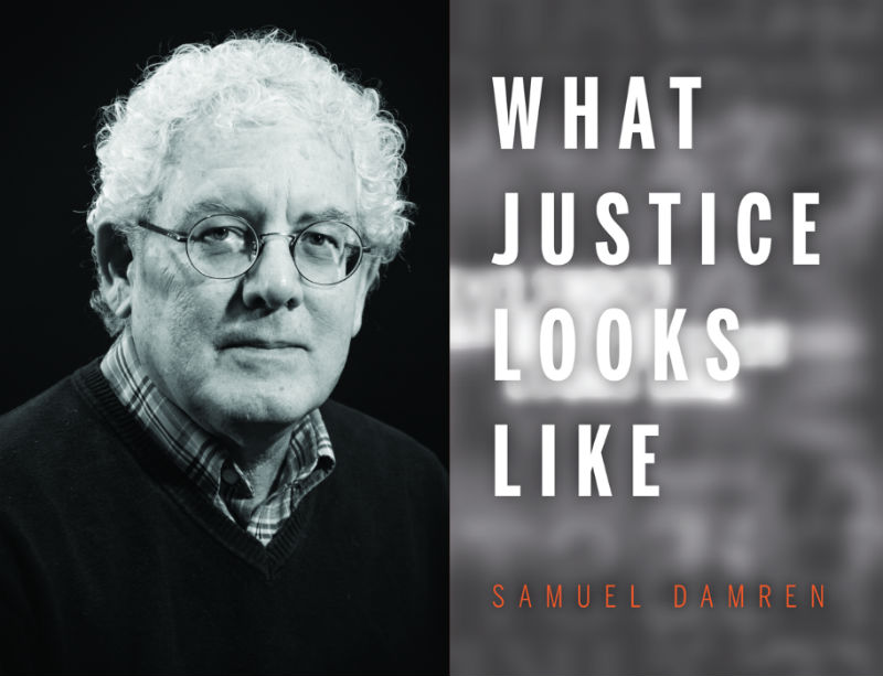 What Justice Looks Like by Samuel Damren