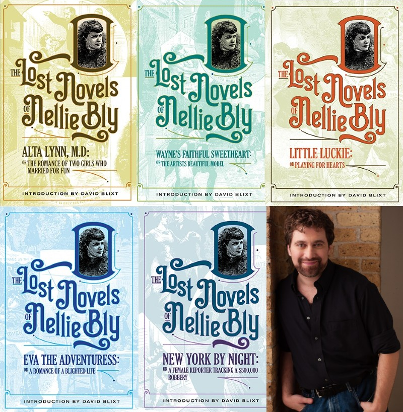 Writer David Blixt and covers for the lost Nellie Bly novels
