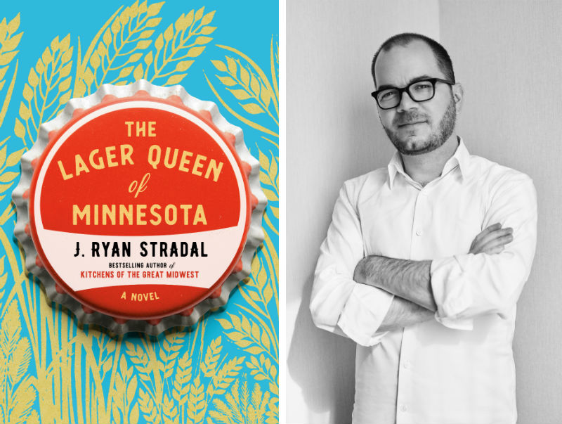 J. Ryan Stradal and his book The Lager Queen of Minnesota