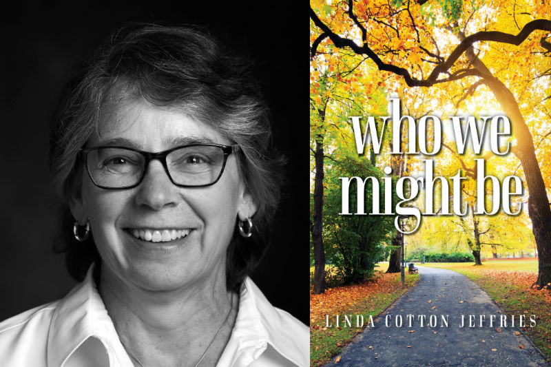 Who We Might Be by Linda Jeffries