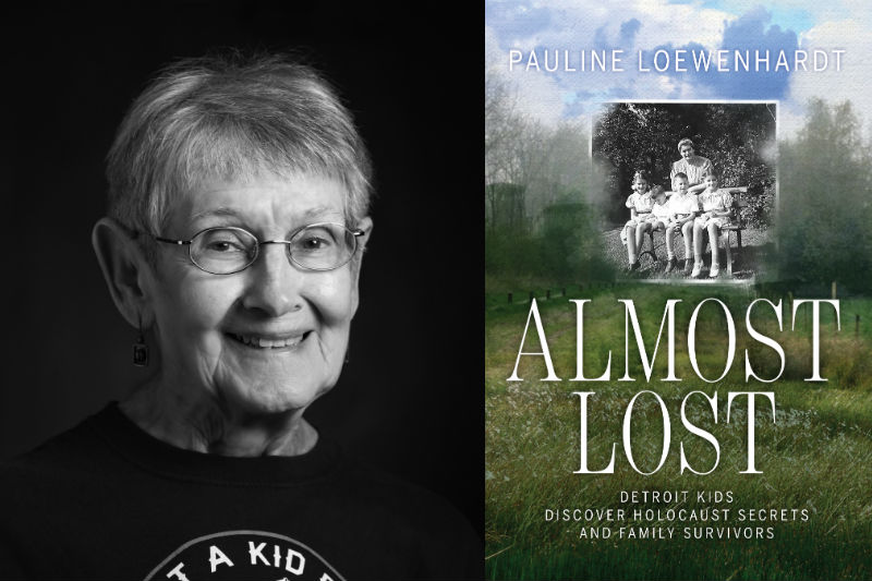 Almost Lost: Detroit Kids Discover Holocaust Secrets and Family Survivors by Pauline Loewenhardt
