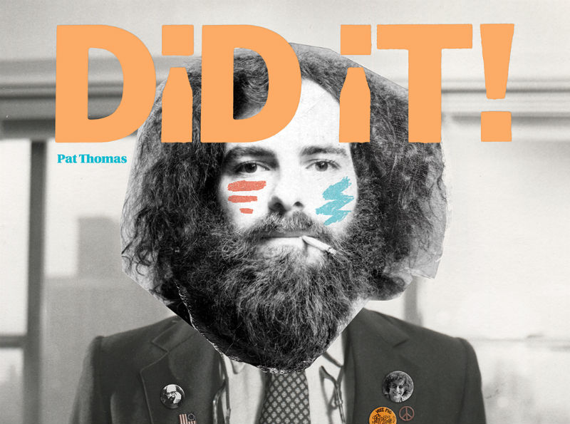 Pat Thomas' biography on Jerry Rubin, Did It!