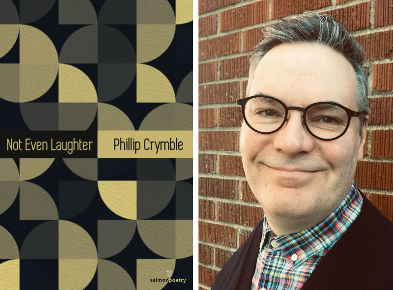 Phillip Crymble and his book Not Even Laughter