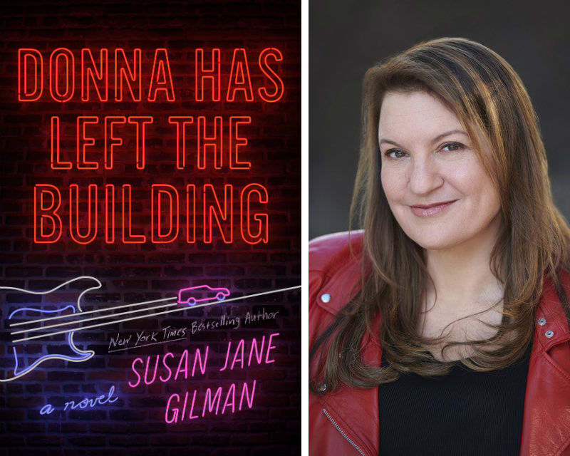 Susan Jane Gilman and her book Donna Has Left the Building