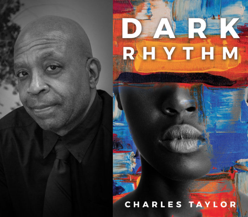 Dark Rhythm by Charles Taylor