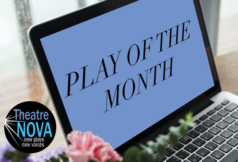 Theatre Nova, Zoom Play of the Month graphic
