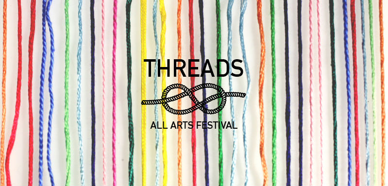 Threads All Arts Festival