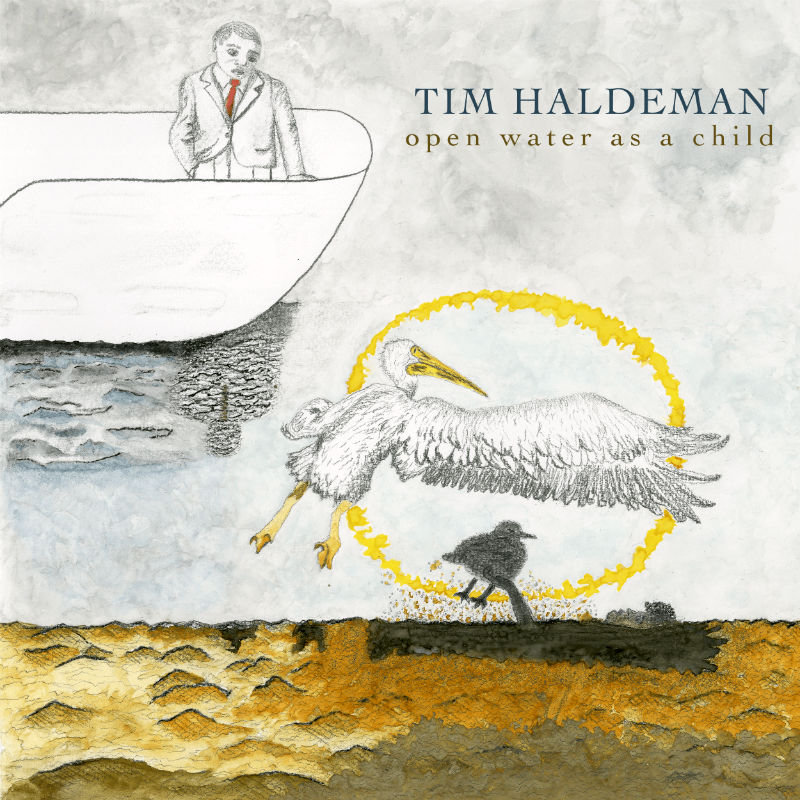 Tim Haldeman, Open Water As a Child album cover